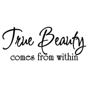 VWAQ True Beauty Comes from within Vinyl Wall Decal - VWAQ Vinyl Wall Art Quotes and Prints