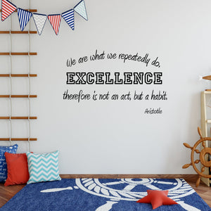 VWAQ We Are What We Repeatedly Do Wall Decal