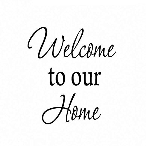 VWAQ Welcome To Our Home Wall Decal - VWAQ Vinyl Wall Art Quotes and Prints no background