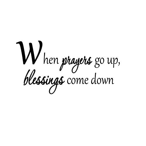 VWAQ When Prayers Go Up, Blessings Come Down Prayer Vinyl Wall Decal - VWAQ Vinyl Wall Art Quotes and Prints