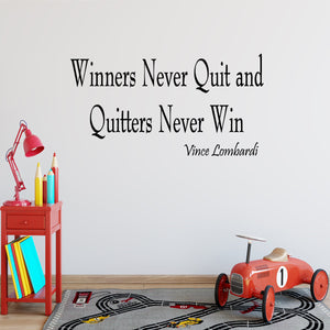 VWAQ Winners Never Quit and Quitters Never Win Vince Lombardi Wall Decal