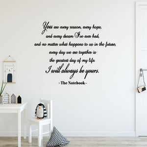 VWAQ You Are Every Reason, Every Reason, Every Dream The Notebook Wall Decal