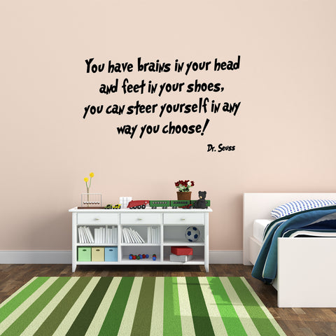 VWAQ Dr. Seuss You Have Brains in Your Head Vinyl Wall Decal - VWAQ Vinyl Wall Art Quotes and Prints