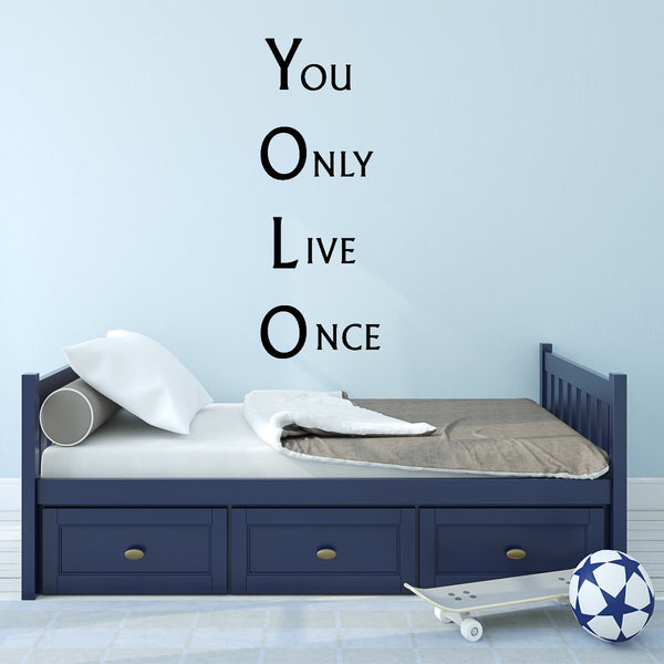 VWAQ YOLO - You Only Live Once Vinyl Wall Decal - VWAQ Vinyl Wall Art Quotes and Prints