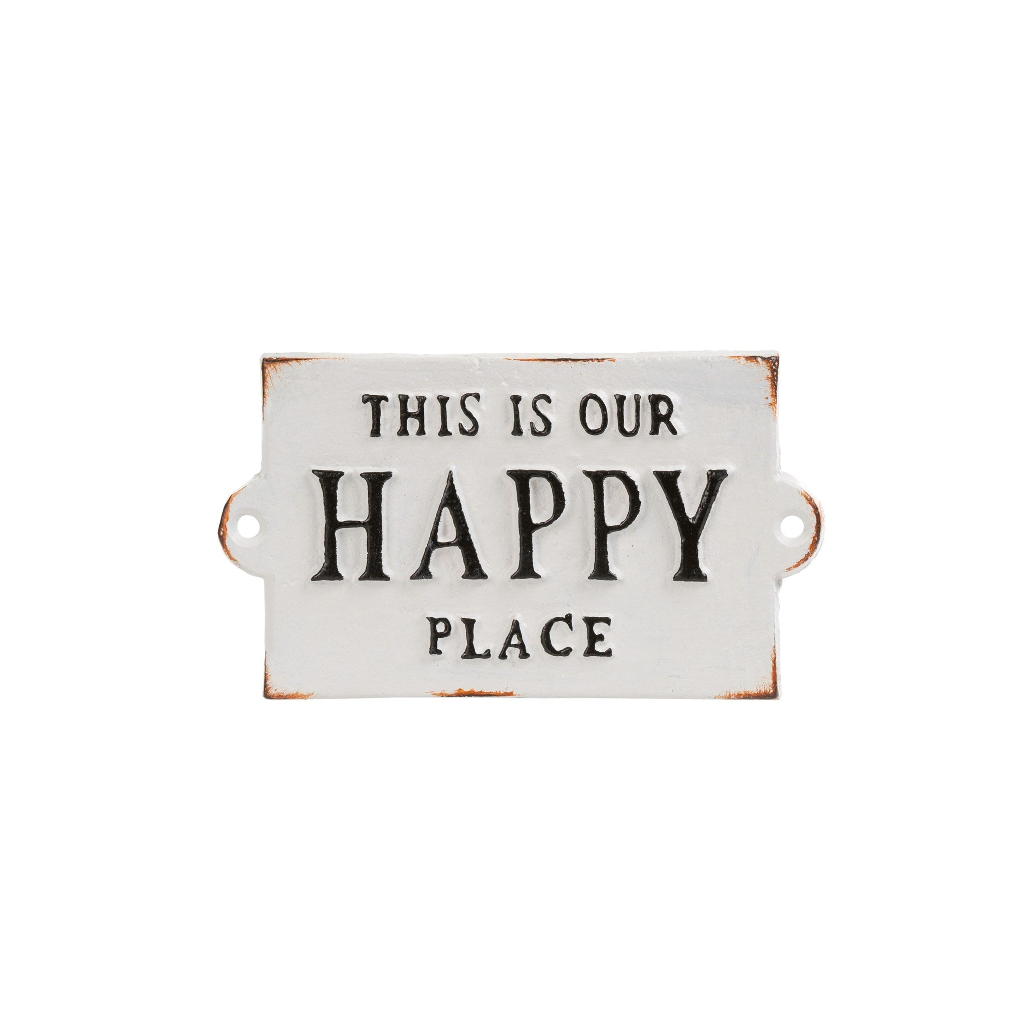 """Our Happy Place"" Small Sign"