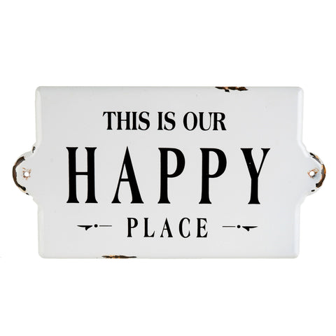 """Our Happy Place"" Enamel Sign"