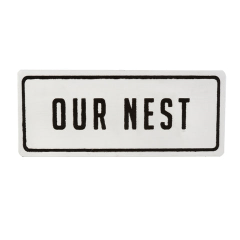 """Our Nest"" Sign"