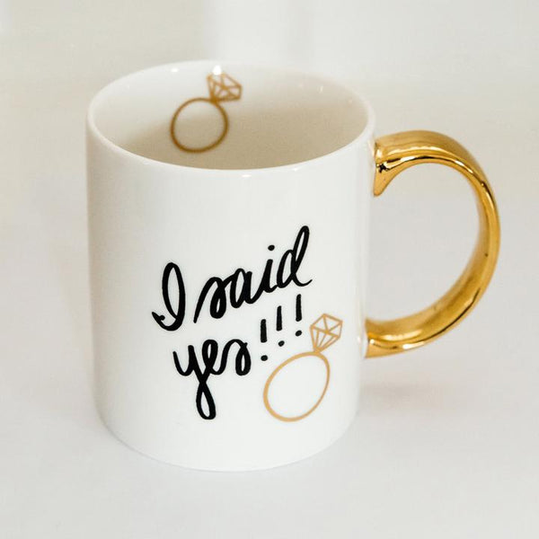I Said Yes! Gold Coffee Mug by Sweet Water Decor - Dear Reverie
