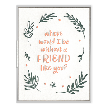 A Friend Like You Card-Ink Meets Paper-MONIKER GENERAL