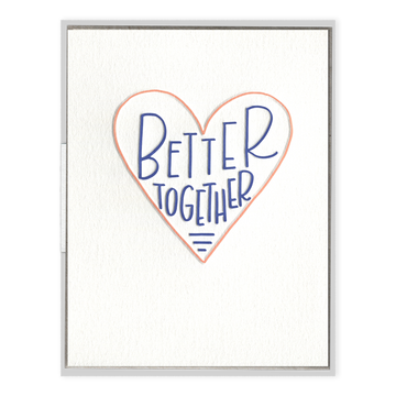 Better Together Greeting Card-Ink Meets Paper-MONIKER GENERAL