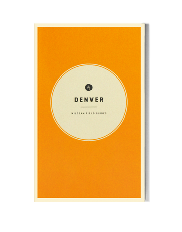 Denver Field Guide-WILDSAM-MONIKER GENERAL