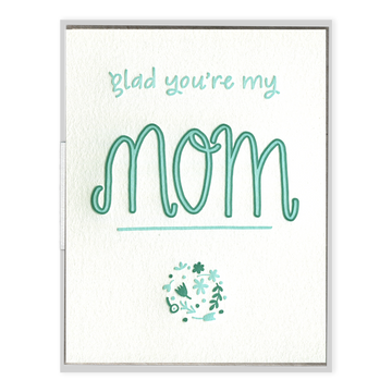Glad You're My Mom Card-Ink Meets Paper-MONIKER GENERAL