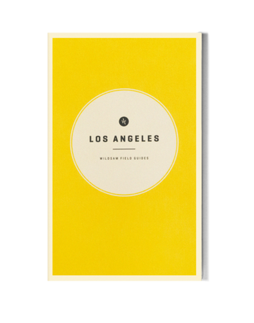 Los Angeles Field Guide-WILDSAM-MONIKER GENERAL