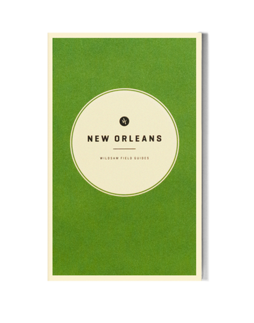 New Orleans Field Guide-WILDSAM-MONIKER GENERAL