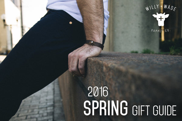 Willy+Wade 2016 Men's Spring Gift Guide