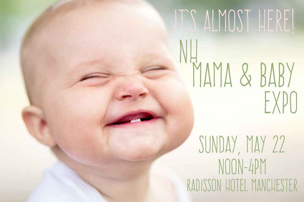 This weekend! The NH Mama & Baby EXPO!