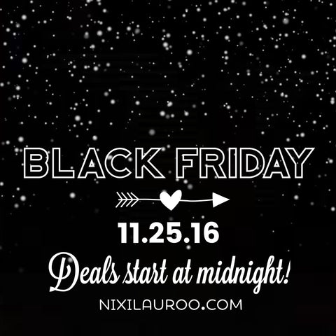 Nixi Lauroo's Black Friday Sale