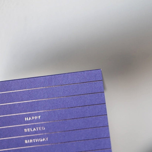 Card | Happy Belated Birthday