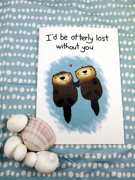 Card ~ Otterly Lost Without You