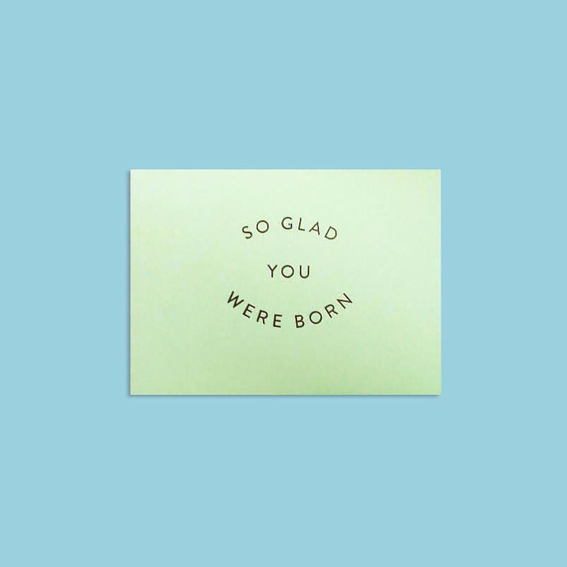 Card | So Glad You Were Born