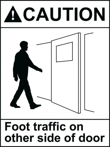 Caution Foot Traffic On Other Side Sign 150 x 200mm - customisable