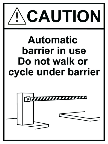Caution Automatic Barrier In Use Sign 150 x 200mm - customisable