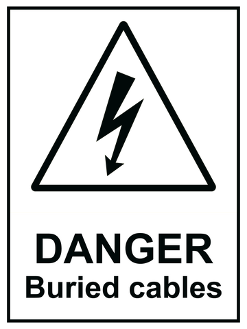 Danger Buried Cables Sign 150 x 200mm - customisable