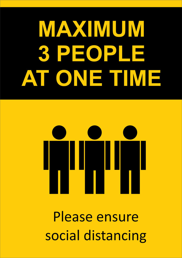 Maximum 3 People at One Time Sign  297 x 210mm
