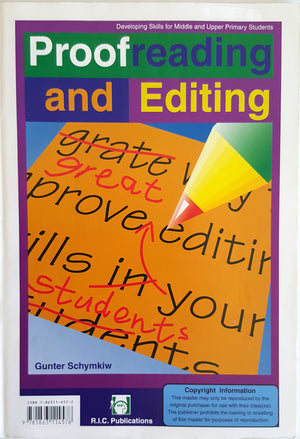 Proof Reading and Editing : Developing Skills for Middle and Upper Primary Students (Ages 8-10)