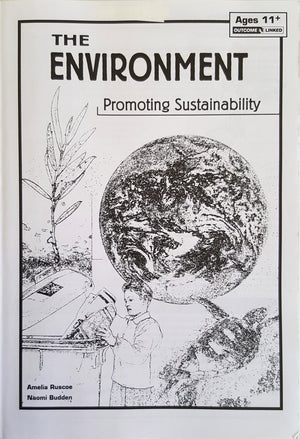 The Environment - Promoting Sustainability (Ages 11+)
