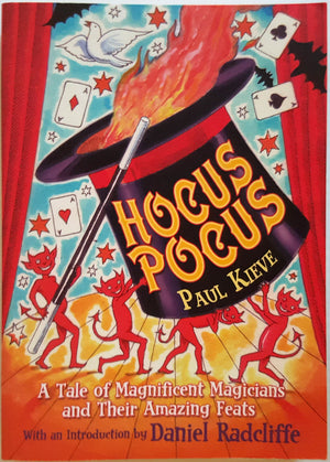 Hocus Pocus - The Tale of the Magicians and their Amazing Feats