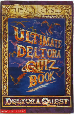 The Authorised Ultimate Deltora Quest Quiz Book