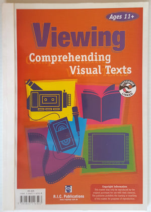 Viewing : Comprehending Visual Texts (Ages 11+)