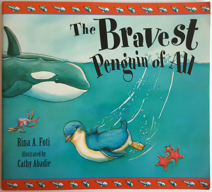 The Bravest Penguin of All