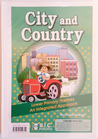 City and Country - Lower Primary Themes : An Integrated Approach