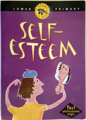 Ready to Go : Self Esteem - Lower Primary
