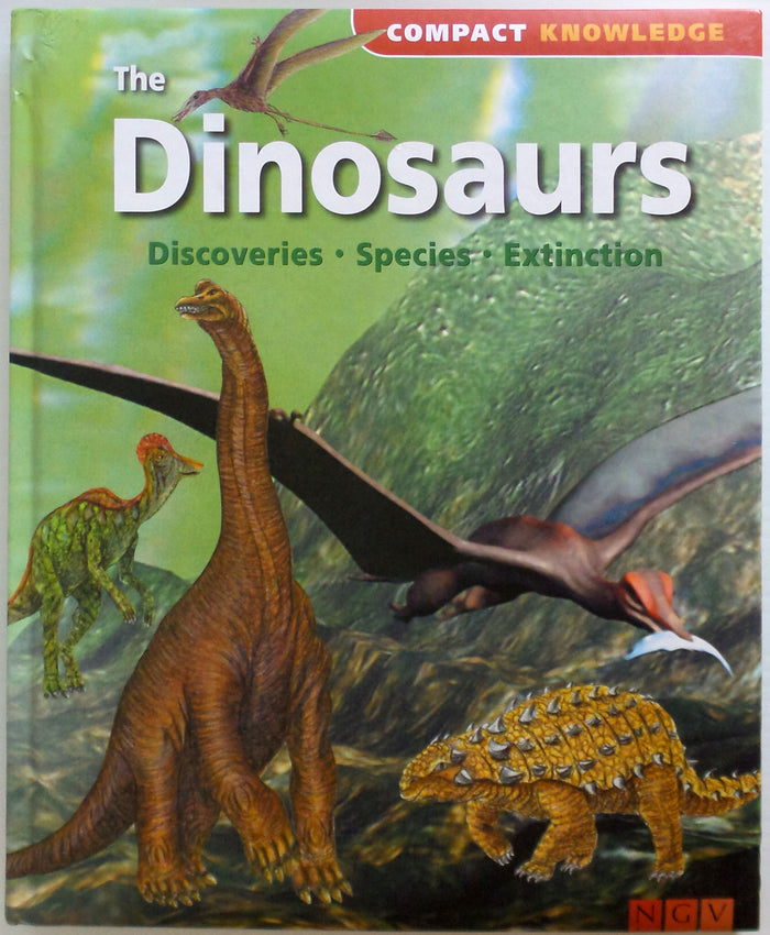 The Dinosaurs * Discoveries * Species * Extinction
