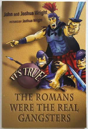 It's True - The Romans Were the Real Gangsters