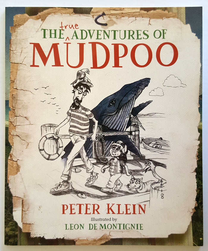 The true Adventures of Mudpoo