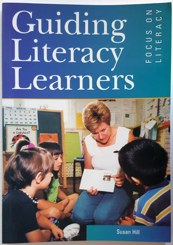 Guiding Literacy Learners