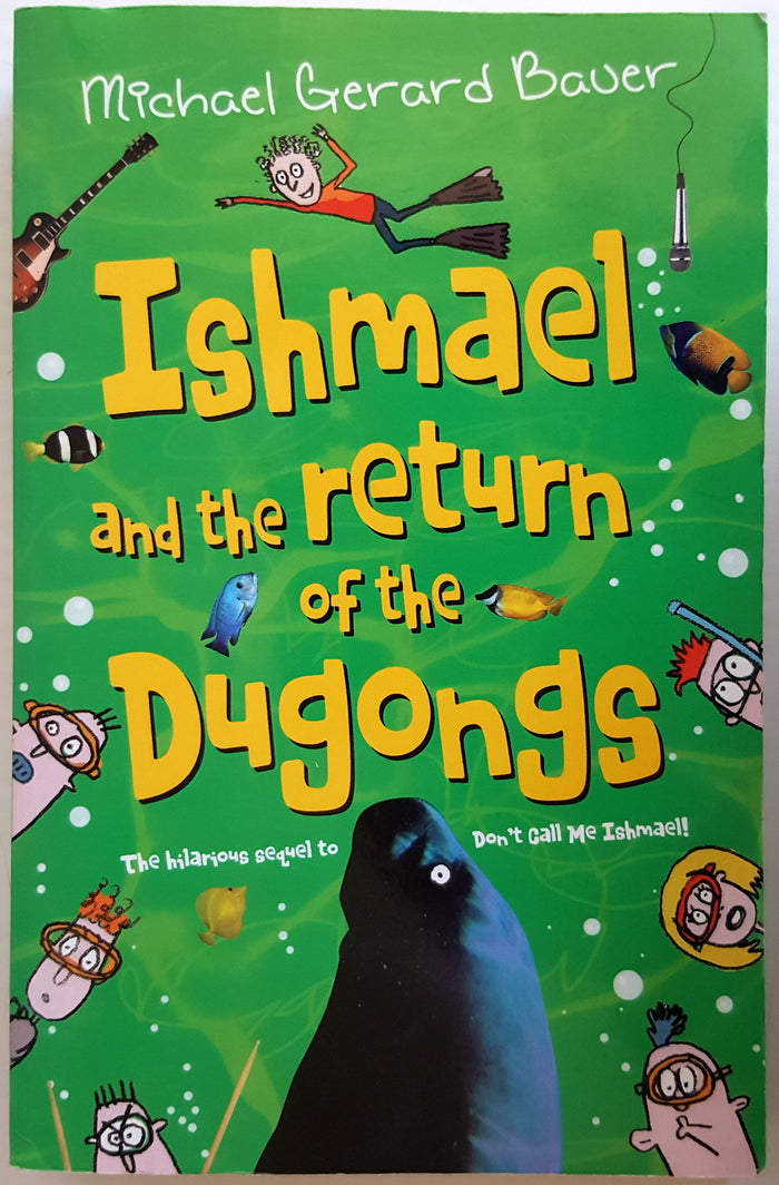 Ishmael and the return of the Dugongs - Book 2