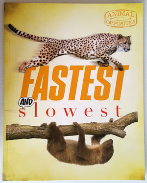 Animal Opposites : Fastest and Slowest