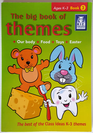 The Big Book of Themes 3  * Our Body * Food * Toys * Easter (K-3)