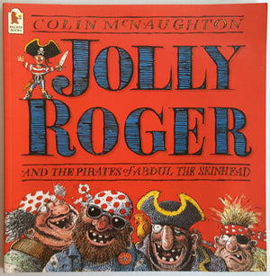 Jolly Roger and the Pirates of Abdul the Skinheads