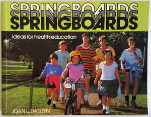 Springboards - Ideas for Health Education