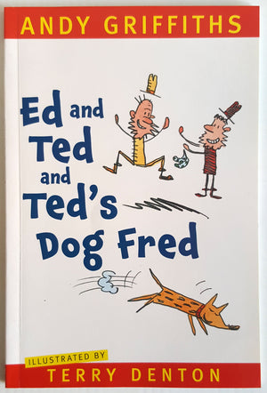Ed and Ted and Ted's Dog Fred (Autographed Copy)