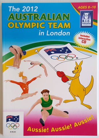 The 2012 Australian Olympic Team in London (includes interactive CD) - Ages 8 to 10