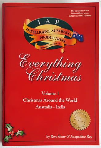 "Everything Christmas - Volume 1 ""Christmas Around the World Australia - India"" (Ages 10-14)"