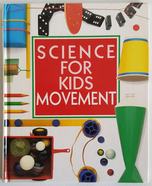 Science for Kids : Movement