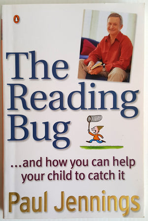 The Reading Bug ... and how you can help your child to catch it